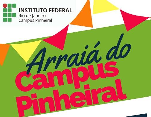 cartaz colorido, arraiá do campus Pinheiral