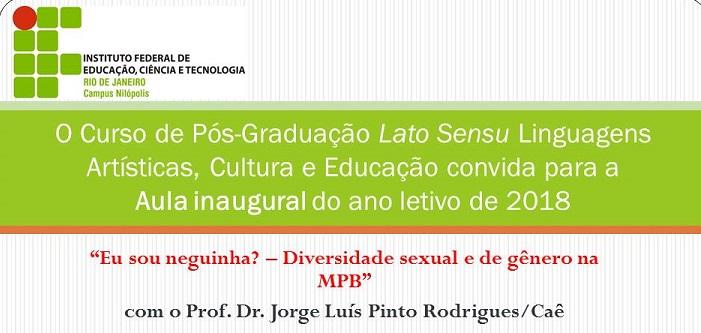 Aula Inaugural do Curso de Especialização em Linguagens Artísticas, Cultura e Educação
