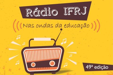 """Fundo amarelo com rádio marrom e a frase """"Rádio IFRJ - nas ondas da educação"""""""